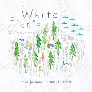 〈minä perhonen〉と湘南T-SITEがコラボレート!クリスマスフェア「White Picnic」開催