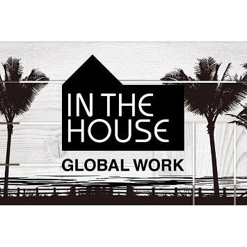 〈GLOBAL WORK〉×〈IN THE HOUSE〉大好評コラボレーションの第二弾が発売開始!